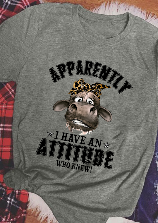 Apparently I Have An Attitude Who Knew Women T-Shirt