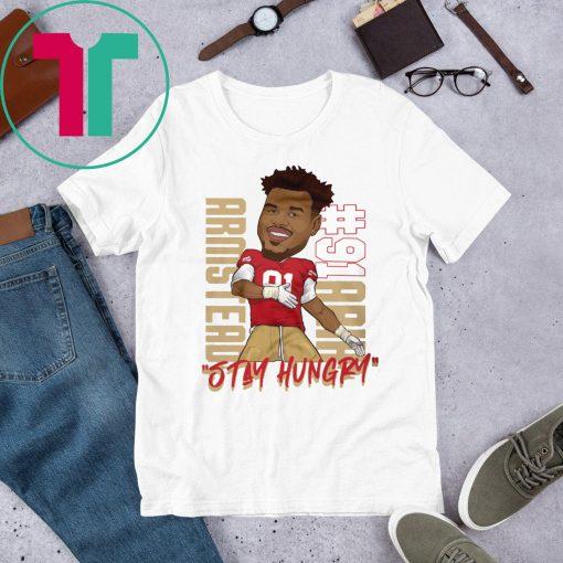 Arik Armstead Stay Hungry Women T-Shirt