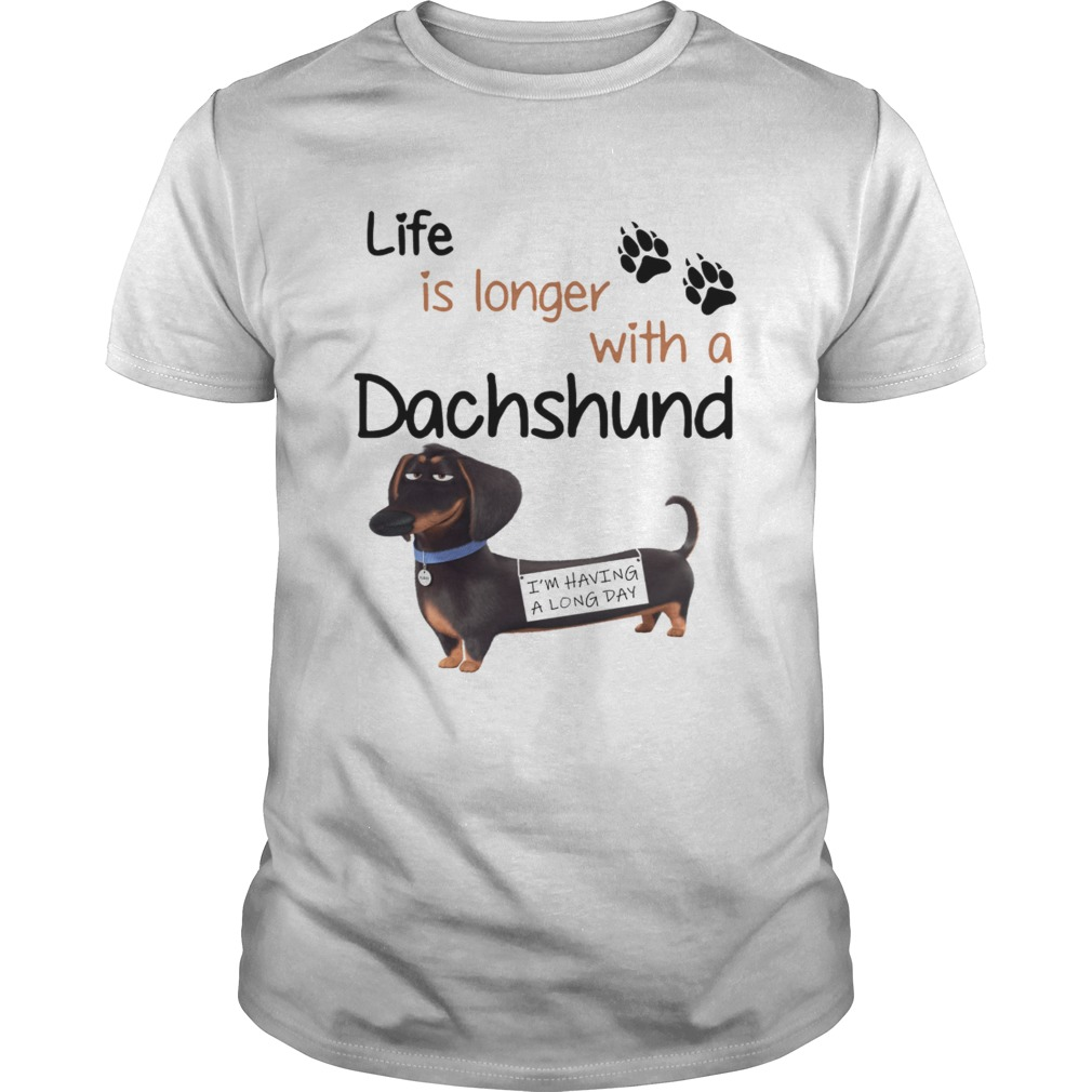 Buddy The Secret Life of Pets Life is longer with a Dachshund Hoodie