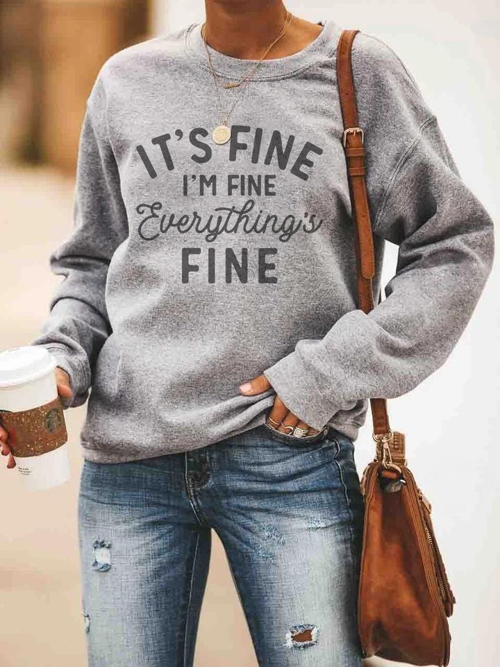 It's Fine I'm Fine Everything Fine Shirt