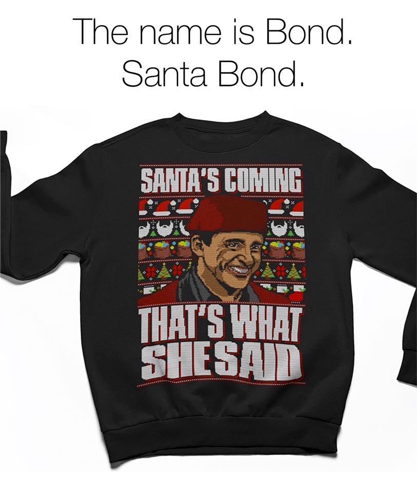 Santa's Coming That's What She Said Men T-Shirt
