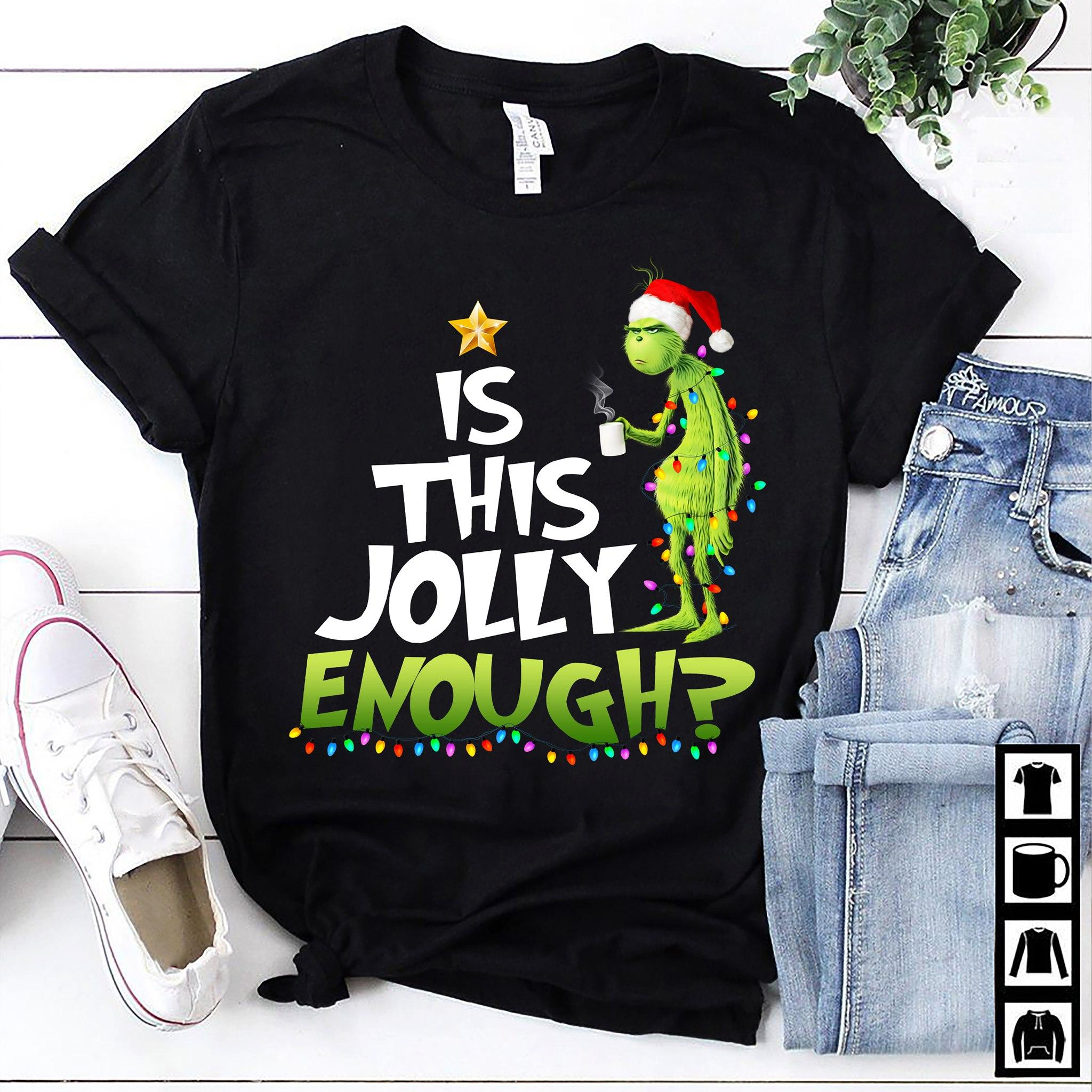 The Grinch Is This Jolly Enough Hoodie